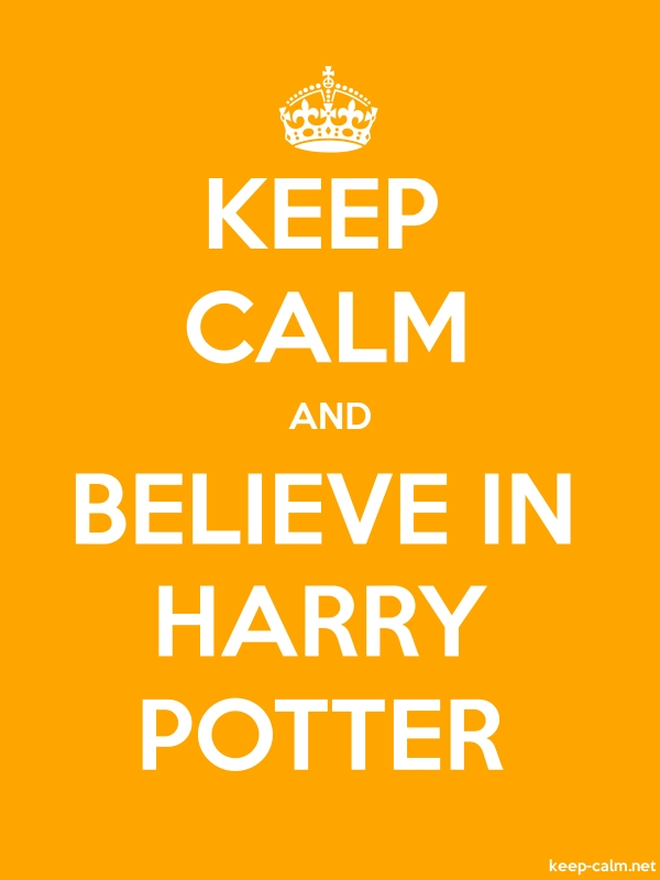 KEEP CALM AND BELIEVE IN HARRY POTTER - white/orange - Default (600x800)