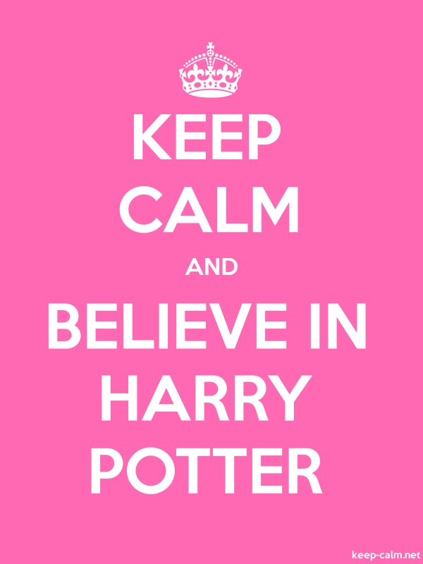 KEEP CALM AND BELIEVE IN HARRY POTTER - white/pink - Default (600x800)