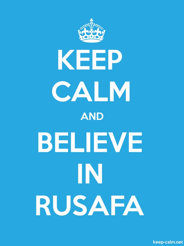 KEEP CALM AND BELIEVE IN RUSAFA - white/blue - Default (600x800)