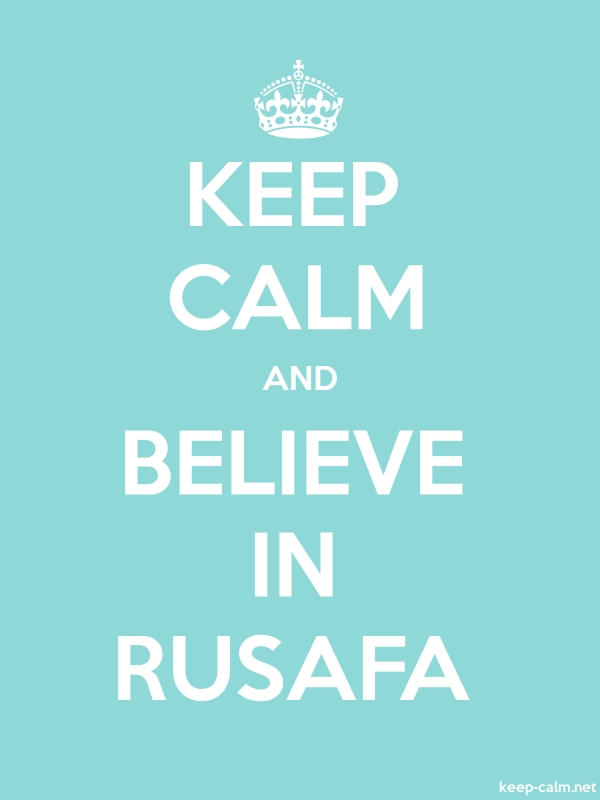 KEEP CALM AND BELIEVE IN RUSAFA - white/lightblue - Default (600x800)