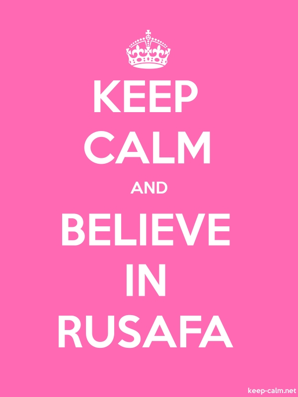 KEEP CALM AND BELIEVE IN RUSAFA - white/pink - Default (600x800)