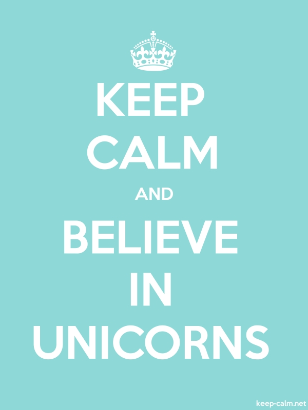 KEEP CALM AND BELIEVE IN UNICORNS - white/lightblue - Default (600x800)
