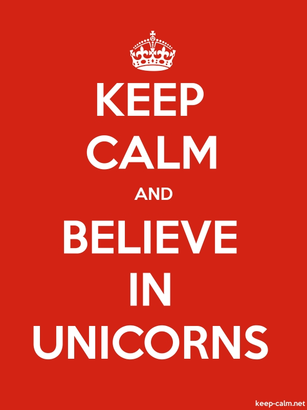 KEEP CALM AND BELIEVE IN UNICORNS - white/red - Default (600x800)