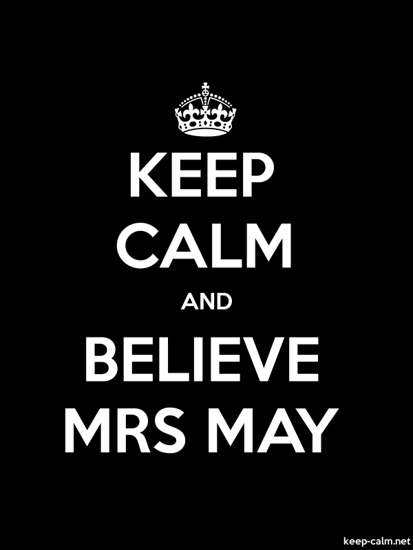 KEEP CALM AND BELIEVE MRS MAY - white/black - Default (600x800)