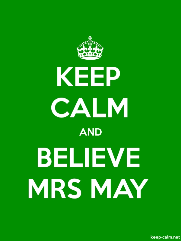 KEEP CALM AND BELIEVE MRS MAY - white/green - Default (600x800)