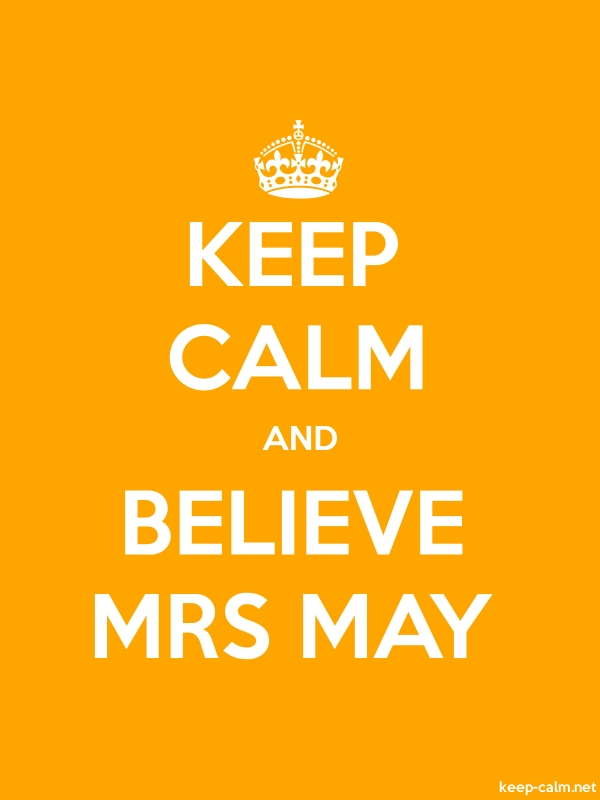 KEEP CALM AND BELIEVE MRS MAY - white/orange - Default (600x800)
