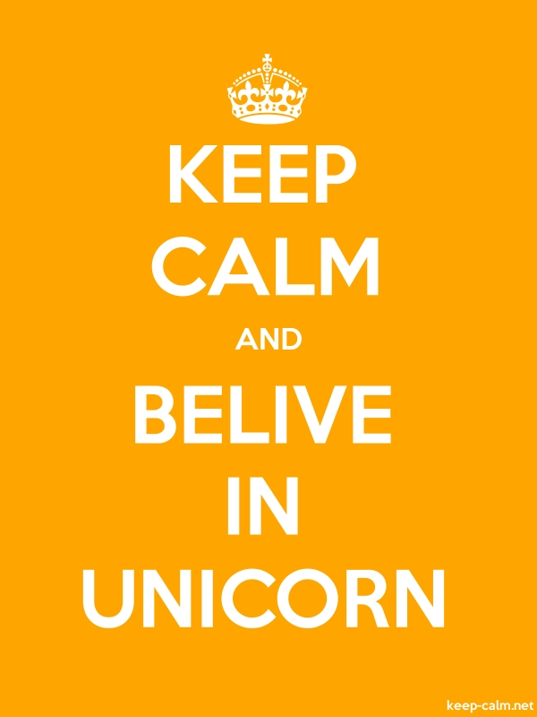 KEEP CALM AND BELIVE IN UNICORN - white/orange - Default (600x800)