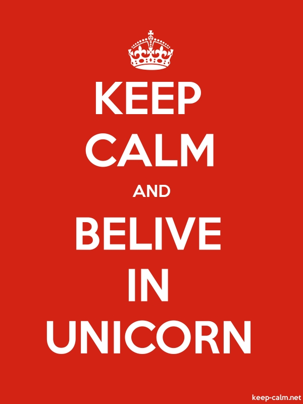 KEEP CALM AND BELIVE IN UNICORN - white/red - Default (600x800)