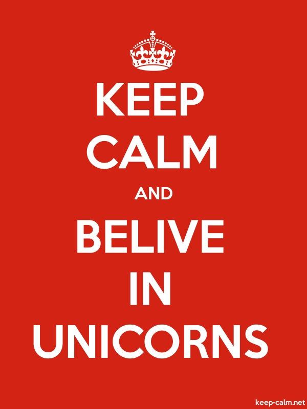 KEEP CALM AND BELIVE IN UNICORNS - white/red - Default (600x800)