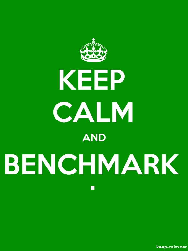 KEEP CALM AND BENCHMARK . - white/green - Default (600x800)