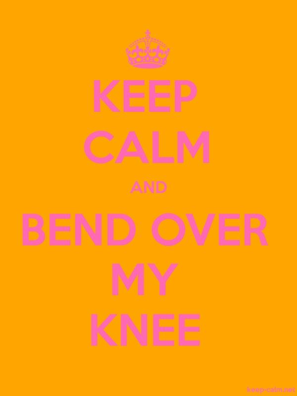 KEEP CALM AND BEND OVER MY KNEE - pink/orange - Default (600x800)
