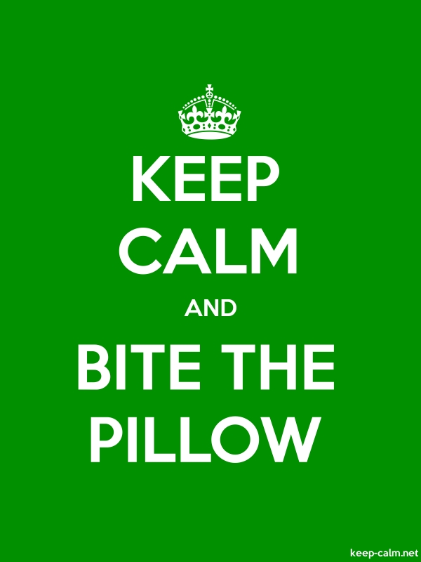 KEEP CALM AND BITE THE PILLOW - white/green - Default (600x800)