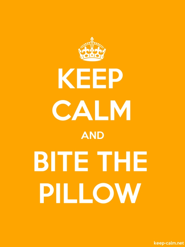 KEEP CALM AND BITE THE PILLOW - white/orange - Default (600x800)