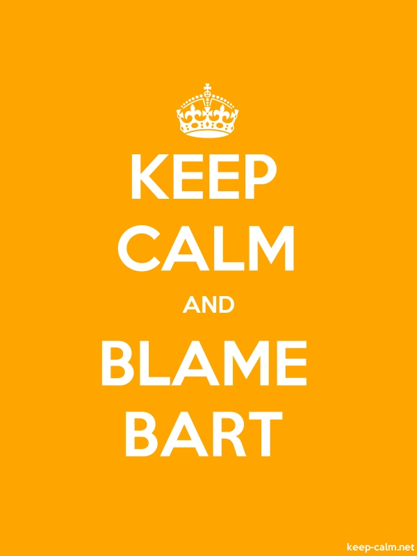 KEEP CALM AND BLAME BART - white/orange - Default (600x800)