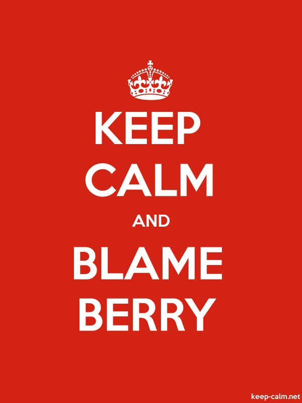 KEEP CALM AND BLAME BERRY - white/red - Default (600x800)