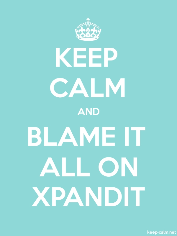 KEEP CALM AND BLAME IT ALL ON XPANDIT - white/lightblue - Default (600x800)