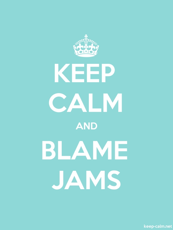 KEEP CALM AND BLAME JAMS - white/lightblue - Default (600x800)