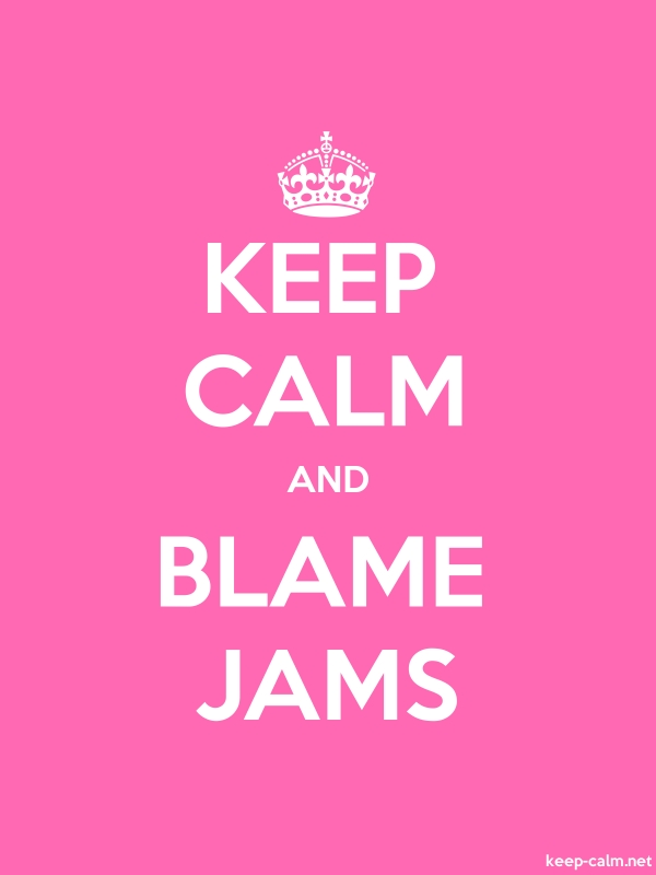 KEEP CALM AND BLAME JAMS - white/pink - Default (600x800)