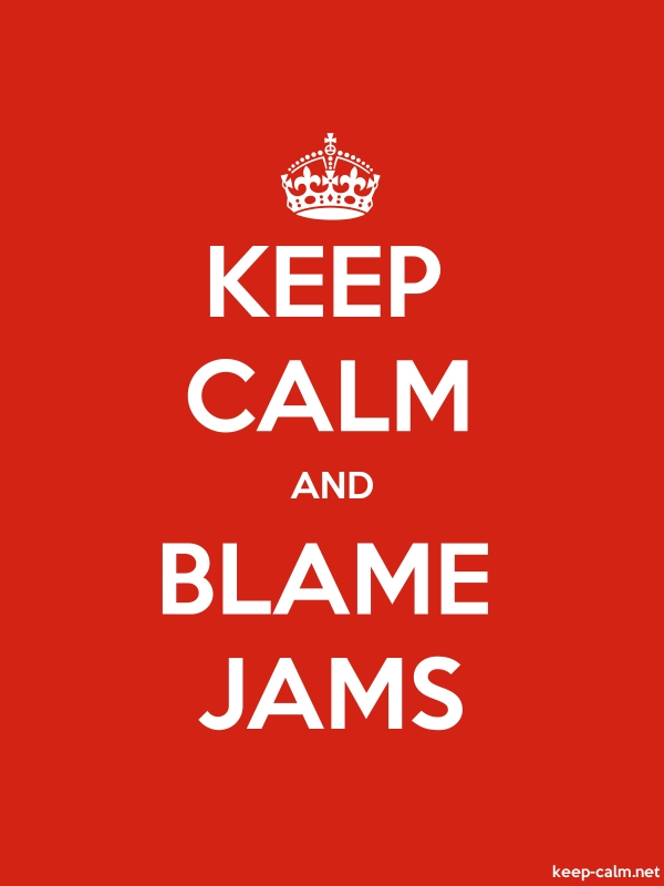 KEEP CALM AND BLAME JAMS - white/red - Default (600x800)