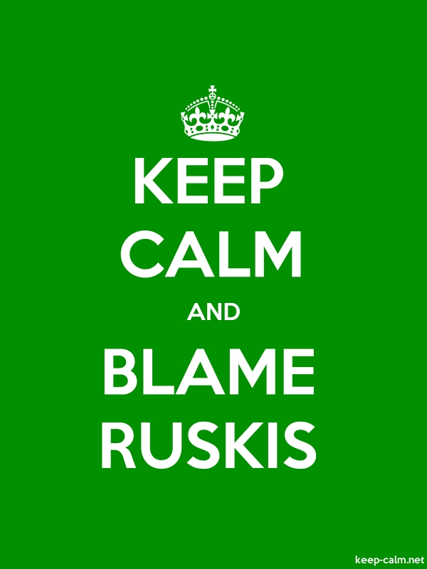 KEEP CALM AND BLAME RUSKIS - white/green - Default (600x800)