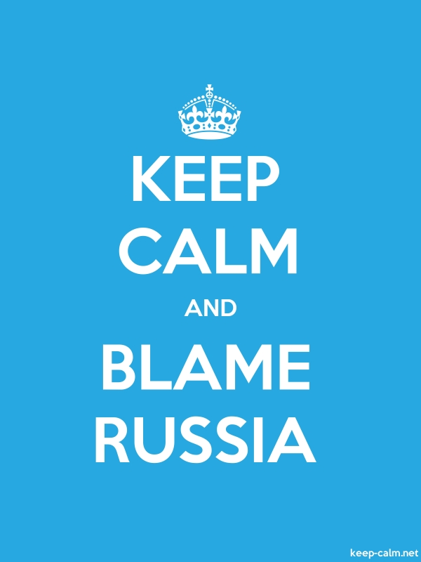 KEEP CALM AND BLAME RUSSIA - white/blue - Default (600x800)