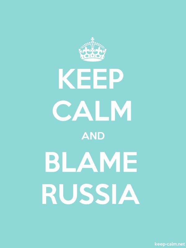 KEEP CALM AND BLAME RUSSIA - white/lightblue - Default (600x800)