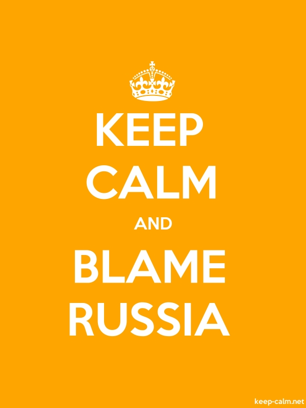 KEEP CALM AND BLAME RUSSIA - white/orange - Default (600x800)