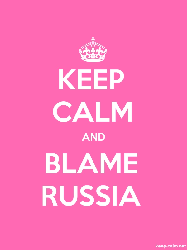 KEEP CALM AND BLAME RUSSIA - white/pink - Default (600x800)