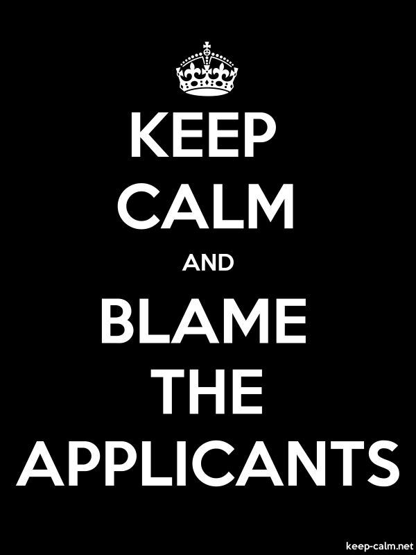 KEEP CALM AND BLAME THE APPLICANTS - white/black - Default (600x800)