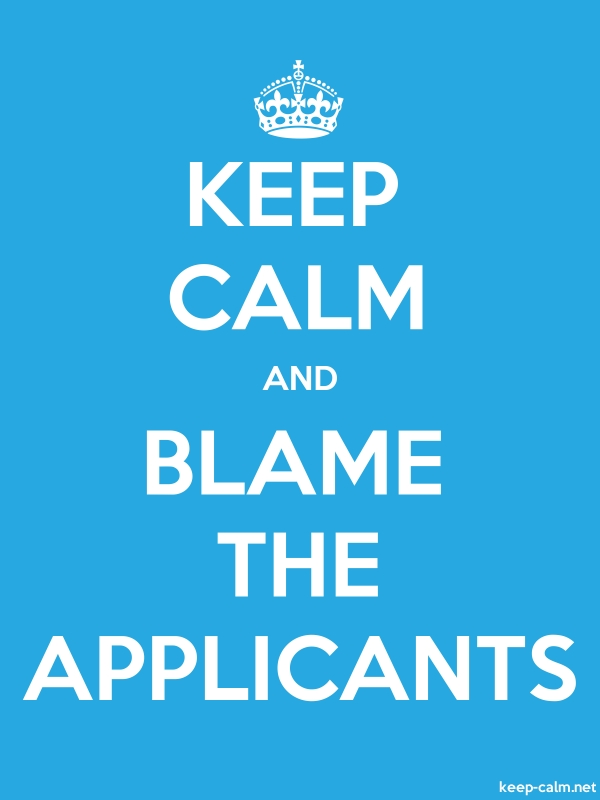 KEEP CALM AND BLAME THE APPLICANTS - white/blue - Default (600x800)