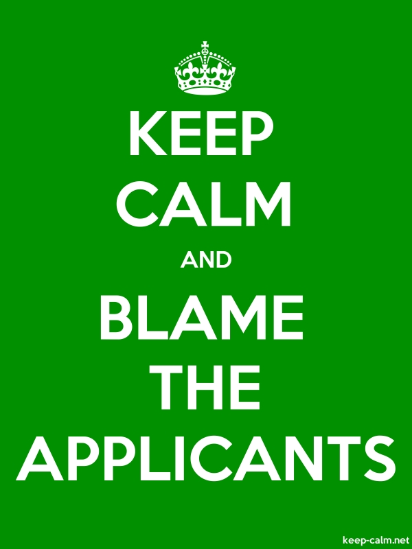 KEEP CALM AND BLAME THE APPLICANTS - white/green - Default (600x800)