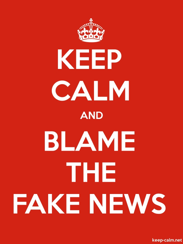 KEEP CALM AND BLAME THE FAKE NEWS - white/red - Default (600x800)