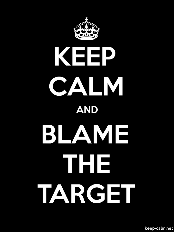 KEEP CALM AND BLAME THE TARGET - white/black - Default (600x800)