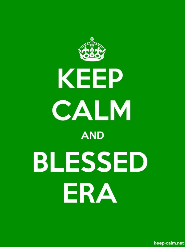 KEEP CALM AND BLESSED ERA - white/green - Default (600x800)