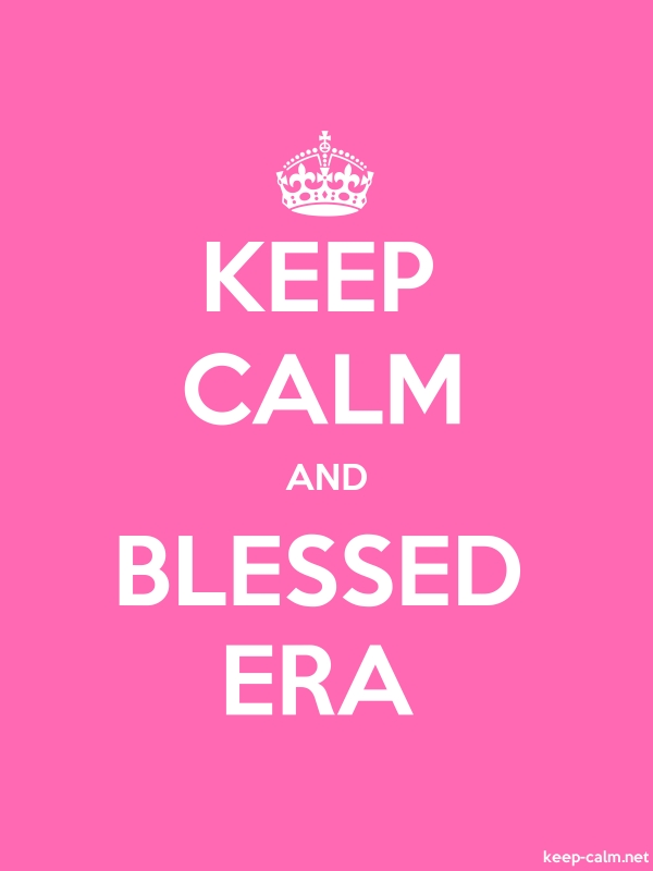 KEEP CALM AND BLESSED ERA - white/pink - Default (600x800)