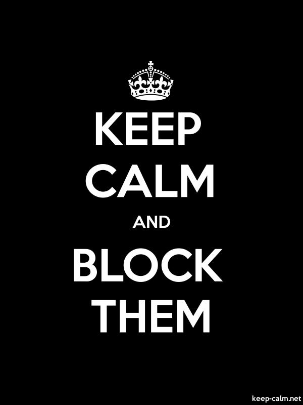KEEP CALM AND BLOCK THEM - white/black - Default (600x800)