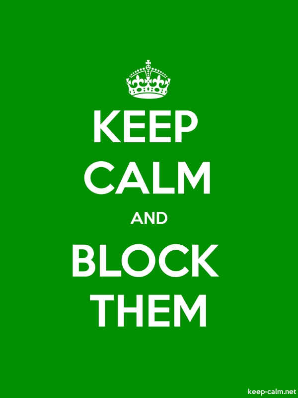 KEEP CALM AND BLOCK THEM - white/green - Default (600x800)