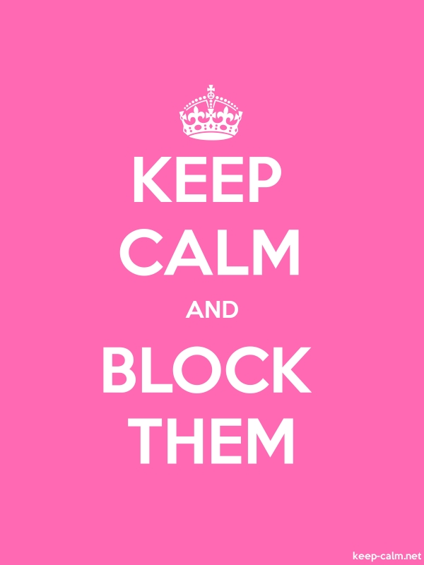 KEEP CALM AND BLOCK THEM - white/pink - Default (600x800)