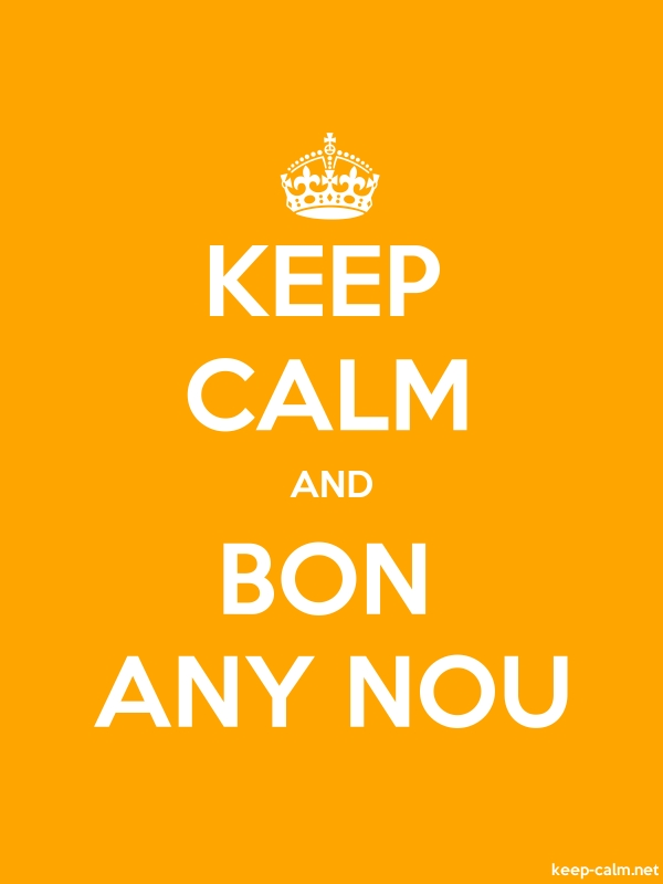 KEEP CALM AND BON ANY NOU - white/orange - Default (600x800)