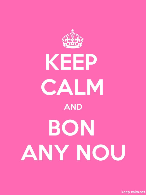 KEEP CALM AND BON ANY NOU - white/pink - Default (600x800)