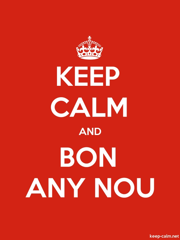 KEEP CALM AND BON ANY NOU - white/red - Default (600x800)
