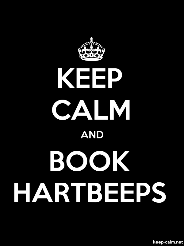 KEEP CALM AND BOOK HARTBEEPS - white/black - Default (600x800)