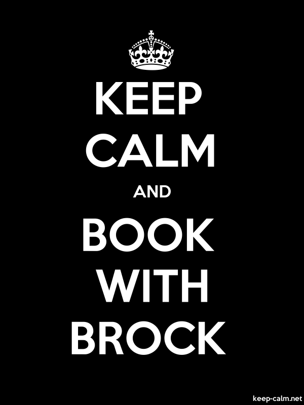 KEEP CALM AND BOOK WITH BROCK - white/black - Default (600x800)