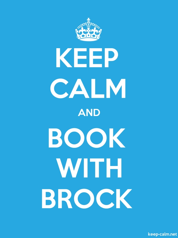 KEEP CALM AND BOOK WITH BROCK - white/blue - Default (600x800)