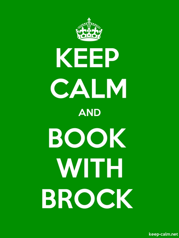 KEEP CALM AND BOOK WITH BROCK - white/green - Default (600x800)