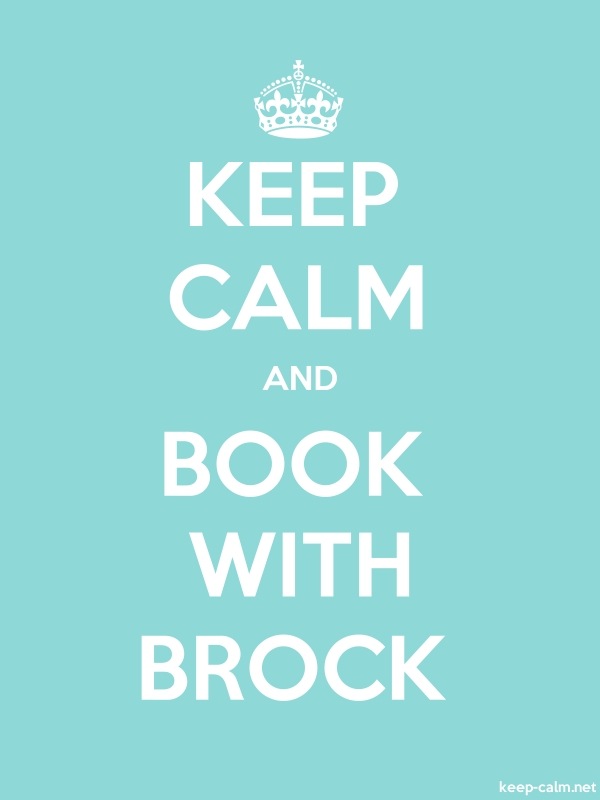 KEEP CALM AND BOOK WITH BROCK - white/lightblue - Default (600x800)