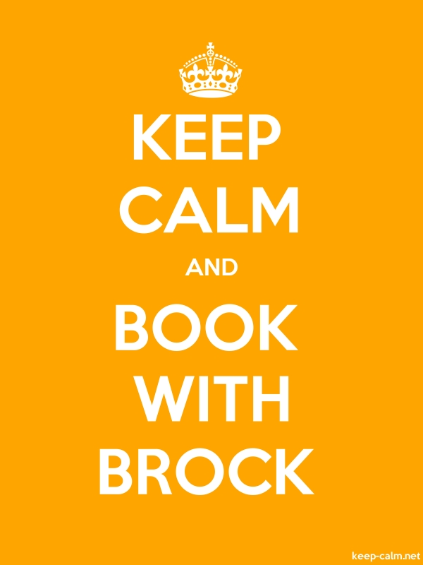 KEEP CALM AND BOOK WITH BROCK - white/orange - Default (600x800)