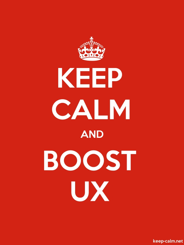 KEEP CALM AND BOOST UX - white/red - Default (600x800)