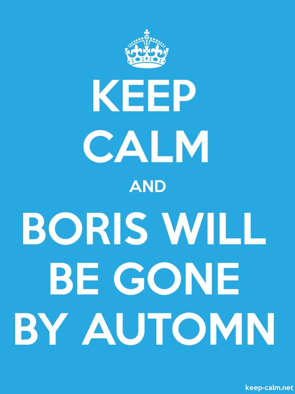 KEEP CALM AND BORIS WILL BE GONE BY AUTOMN - white/blue - Default (600x800)