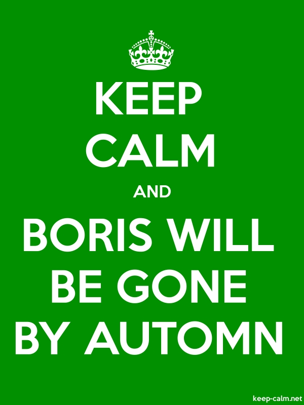 KEEP CALM AND BORIS WILL BE GONE BY AUTOMN - white/green - Default (600x800)
